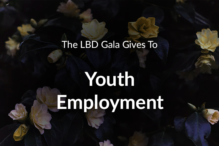 The LBD Gala Gives To Youth Employment